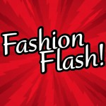 Is Fashion Flash Monday!