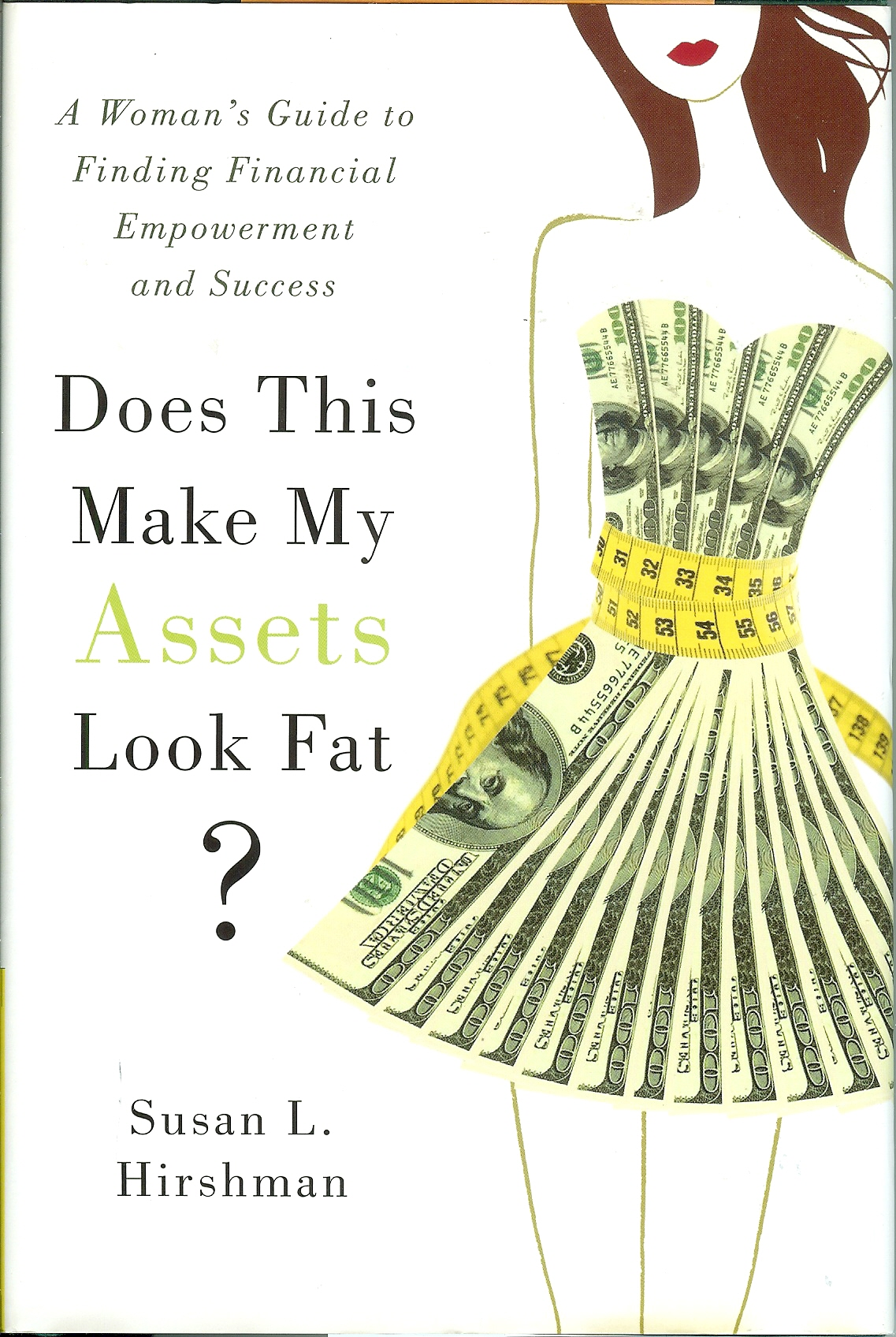 book cover of Does This Make My Assets Look Fat?